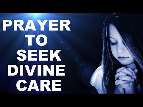 PRAYER TO SEEK  DIVINE CARE : VERY POWERFUL ! mp3