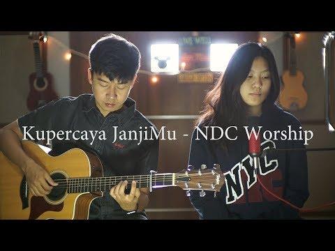Kupercaya JanjiMu - NDC Worship   Cover By Nadia & Yoseph