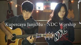 Download Lagu Kupercaya JanjiMu - NDC Worship | Cover by NY7 mp3