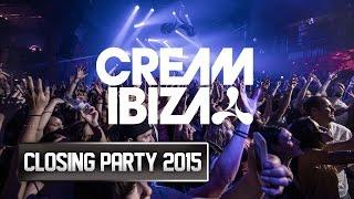 Cream Closing Party @ Amnesia Ibiza 2015