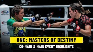 ONE: MASTERS OF DESTINY Main & Co-Main Event   ONE Highlights