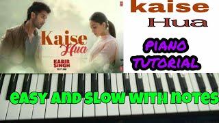 Kaise hua : Kabir Singh - Easy and slow Piano Tutorial with notes   Shahid Kapoor   Vishal Mishra