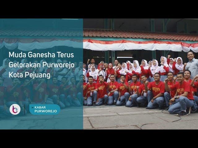 Muda Ganesha Terus Gelorakan Purworejo Kota Pejuang