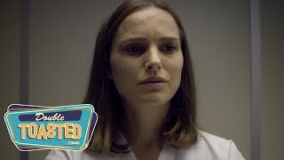 ANNIHILATION MOVIE REVIEW 2018 - Double Toasted