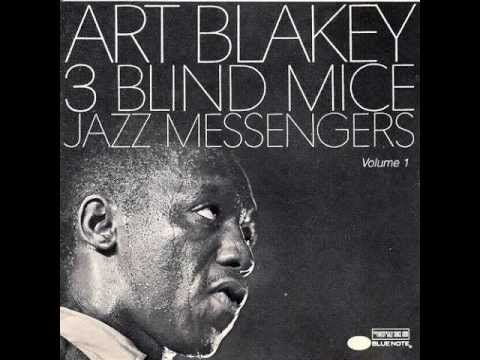 Art Blakey & The Jazz Messengers - Three Blind Mice (1962)