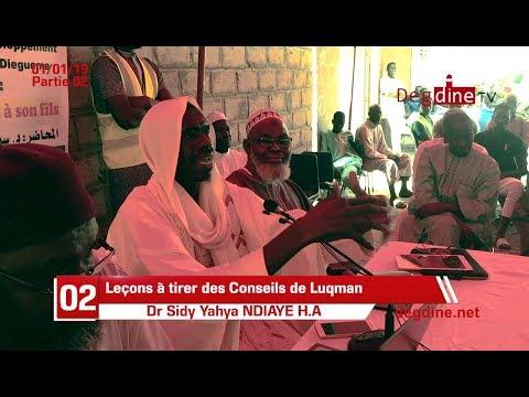 Leçons à tirer des Conseils de Louqman à son Fils du 01-01-19 Partie 02 - Dr Sidy Yahya NDIAYE H.A