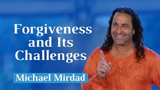 Forgiveness and Its Challenges