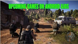 The UPCOMING Games are AWESOME!! | Top 5 Upcoming games| 2019/20 | Android / IOS | High-End Graphics