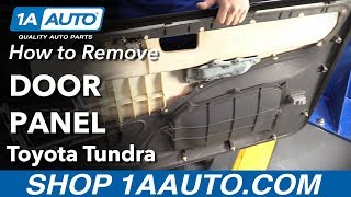 How to Remove Door Panel 00-06 Toyota Tundra