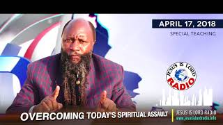 SPECIAL TEACHING: OVERCOMING TODAY'S SPIRITUAL ASSAULT - PROPHET DR. OWUOR