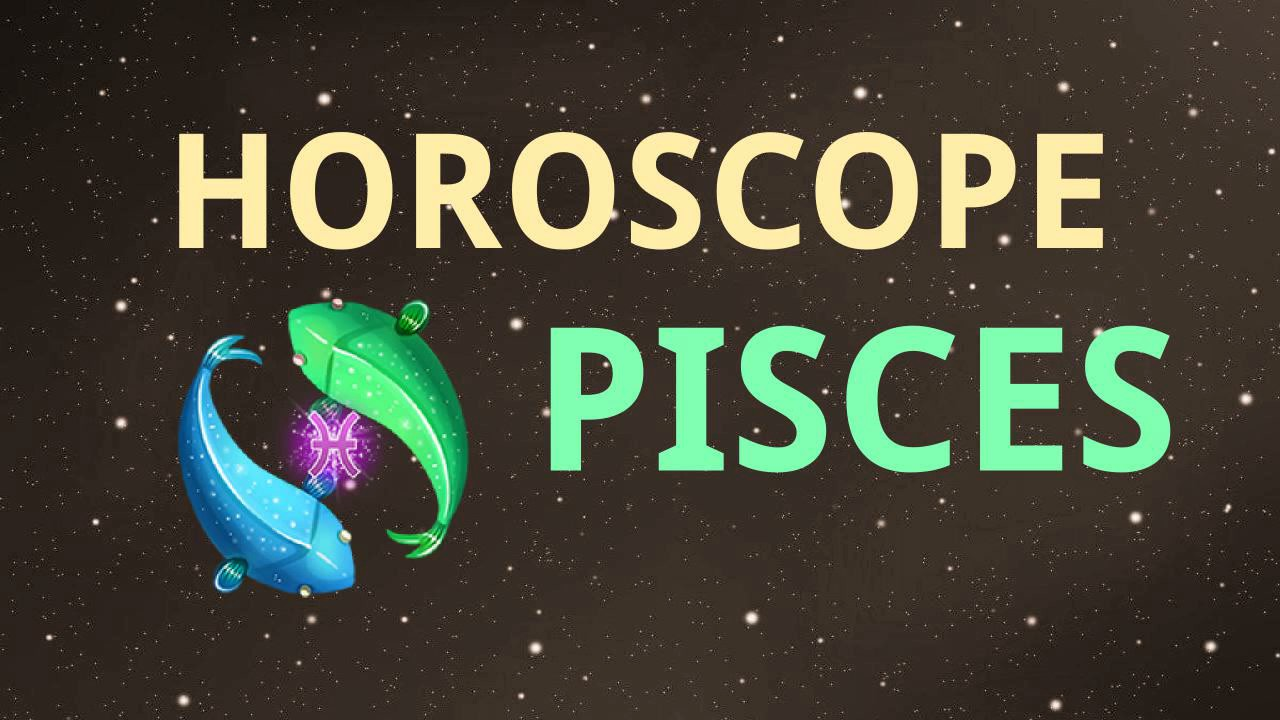 18 january horoscope pisces or pisces