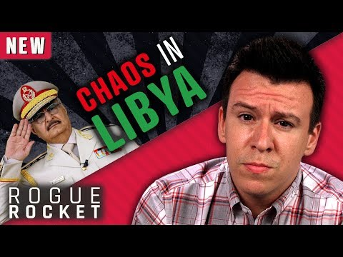 Libya Facing HUGE Crisis Following Civil War And Renegade General Haftar's Takeover Attempt…
