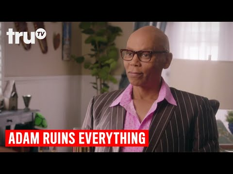 Adam Ruins Everything - Adam's New Love Interest (featuring RuPaul) | truTV