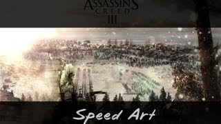 Assassin's Creed 3 // Speed Art // Wallpaper