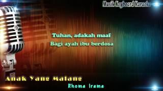Rhoma Irama - Anak Yang Malang Karaoke Tanpa Vokal