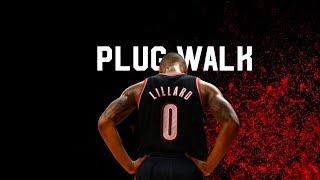 Damian Lillard 2018 Mix - Plug Walk (Clean)
