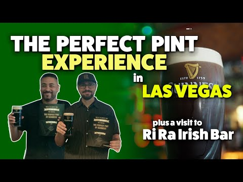The Perfect Pint Experience @ The Las Vegas Guinness Store And A Visit To Ri Ra Irish Bar