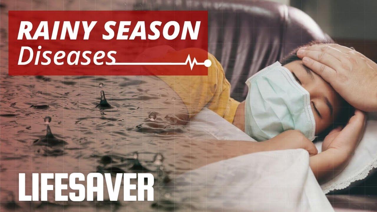 Common Rainy Season Diseases  Precaution & Prevention   LIFESAVER