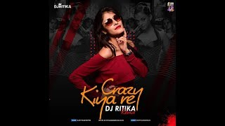 Crazy Kiya Re (Remix) | DJ Ritika | Hrithik Roshan | Aishwarya Rai | Sunidhi Chauhan | Pritam