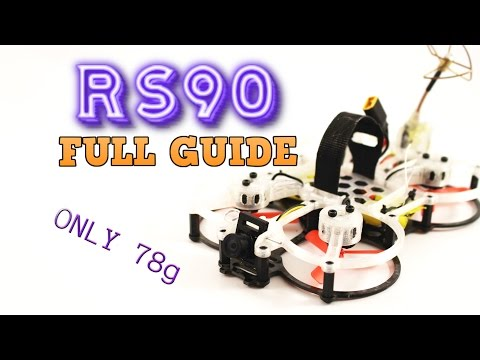 RS90 Full build guide. MINI FPV QUADCOPTER. Only 78g!!!