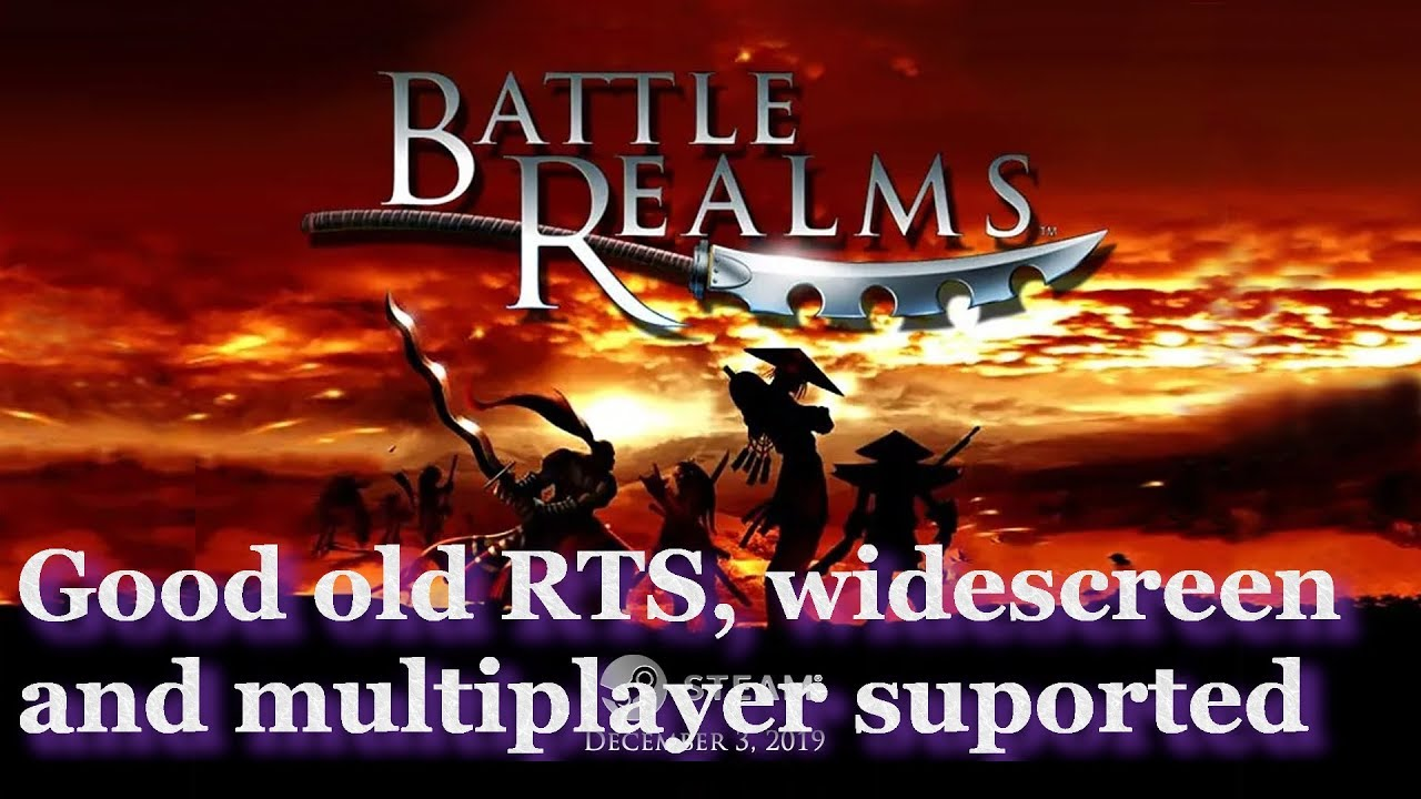 Battle Realms Winter Of The Wolf Gameplay Steam Release Gets