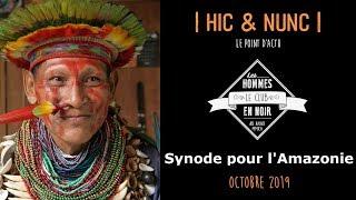 Synode pour l'Amazonie : beaucoup d'inquiétudes ! Le Club des Hommes en Noir (S02 E01)