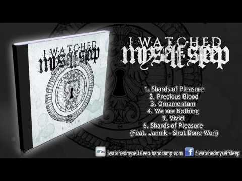 I Watched Myself Sleep - Lilith (FULL EP 2016/HD)