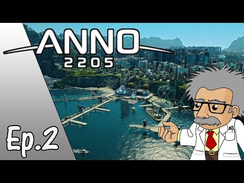 Anno 2205 Gameplay - Ep.2 - SPACEPORT UPGRADE! - Let