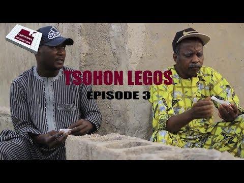 TSOHON LEGOS EPISODE 3 HAUSA COMEDY DRAMA 2019