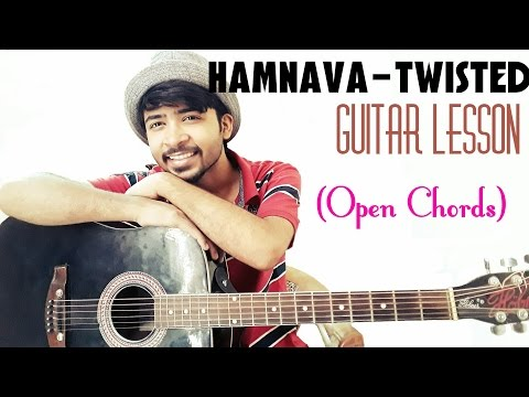 Easy guitar lesson Hamnava-TWISTED(open chords) For begginers