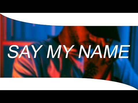 Bryson Tiller X Drake Type Beat - ''SAY MY NAME'' Trap/Rap Instrumental Beat 2018