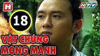 Vật Chứng Mong Manh – Tập 18 | Phim Hình Sự Việt Nam Hay Nhất 2017