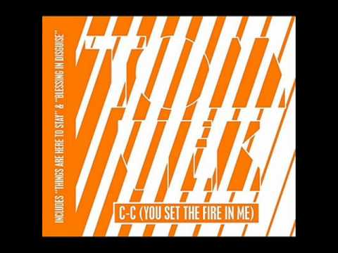 Tom Vek - Things are here to stay [C-C(you set fire in me)]