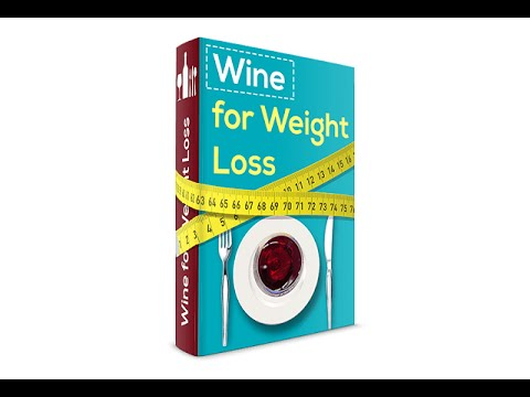 Wine for Weight Loss Review: Does Wine for Weight Loss Work?