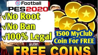 How To Get 1500+ My°*Club coin In PES 2020 MOBILE. [ NO Ban]