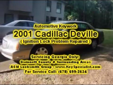 Locksmith Duluth GA: 2001 Cadillac Deville - Ignition Lock Problem!