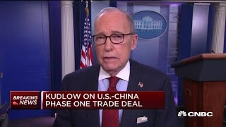 Watch CNBC's full interview with Larry Kudlow on the US-China phase one trade deal