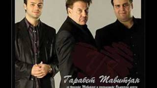 Garabet, Tavitjan Brothers & Aki Rakimovski - Snoshti Sakav Da Ti  Dojdam