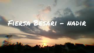 Lirik lagu Fiersa Besari - Nadir