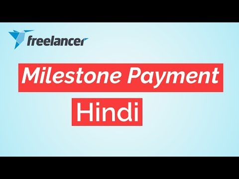 What is Milestone Payment system | Freelancer Payment | Hindi