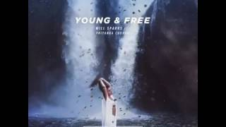 Priyanka Chopra Young Free Feat Will Sparks Official Music