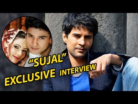 Rajeev Khandelwal Talks On His Popular Image Of SUJAL!