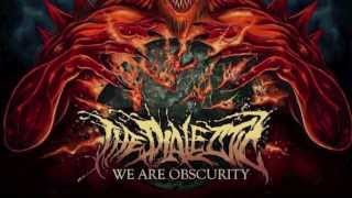 The Dialectic - No End To The Suffering