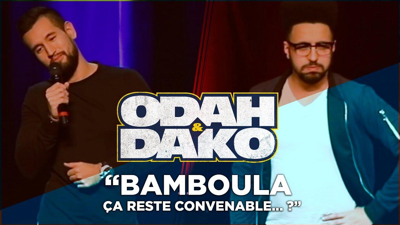 Odah & Dako - Bamboula ça reste convenable... ?
