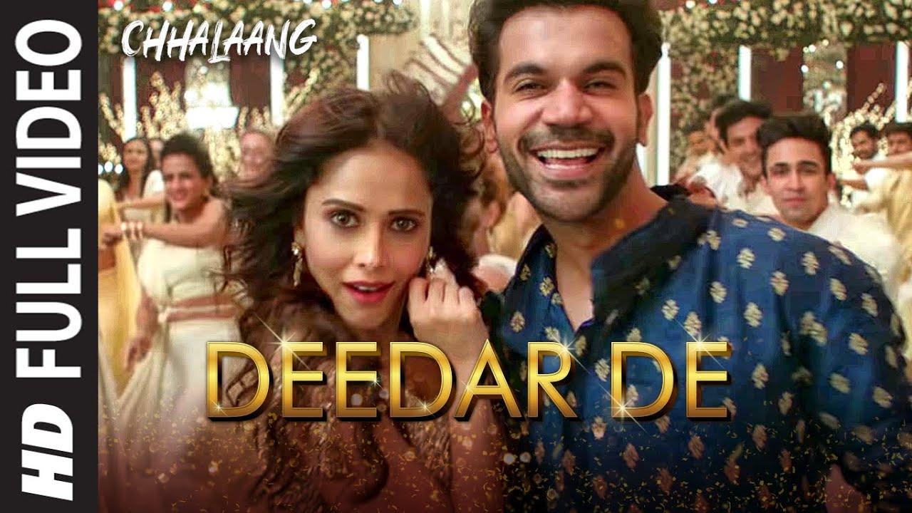 Chhalaang:Deedar De (Full Song) Rajkummar, Nushrratt|Vishal & Shekhar, Panchhi Jalonvi, Asees K,