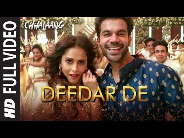 Chhalaang:Deedar De (Full Song) Rajkummar, Nushrratt|Vishal & Shekhar, Panchhi Jalonvi, Asees K, Dev