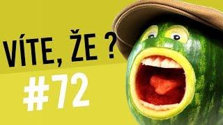 #72 ● VÍTE, ŽE...?