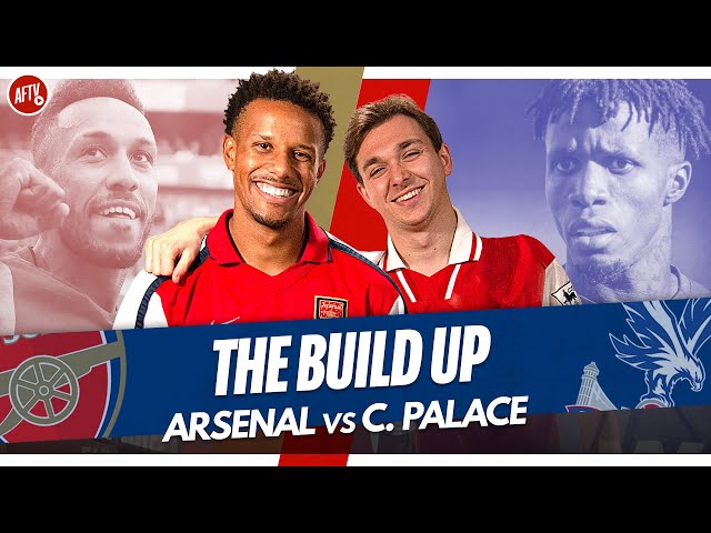 Arsenal vs Crystal Palace   Match Build Up Ft. Cecil & James B