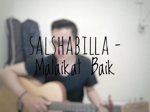 Salshabilla - Malaikat Baik (Cover By Richard Adinata)