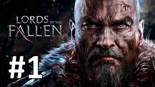 Lords of The Fallen Walkthrough Part 1 No Commentary Gameplay (First Warden Boss Battle)